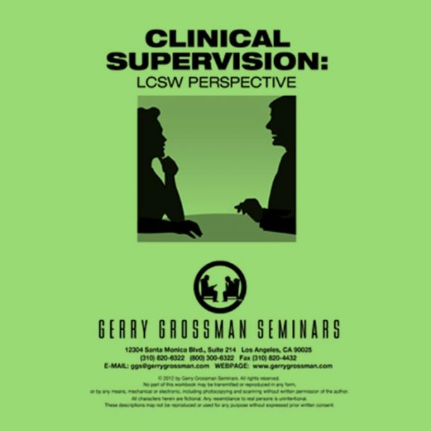 Clinical Supervision: LCSW Perspective Text-based Home Course (6 CE)