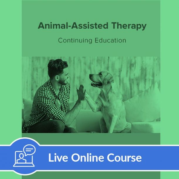 Animal-Assisted Therapy - Live Online (3 CE)