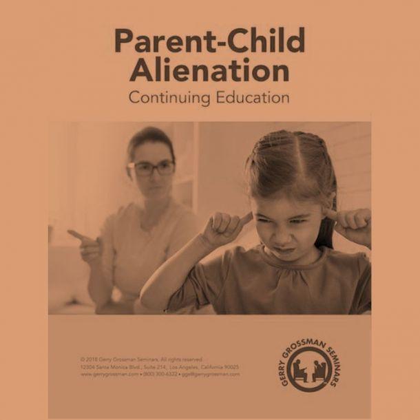 Parent-Child Alienation Text-based Home Course (4 CE)
