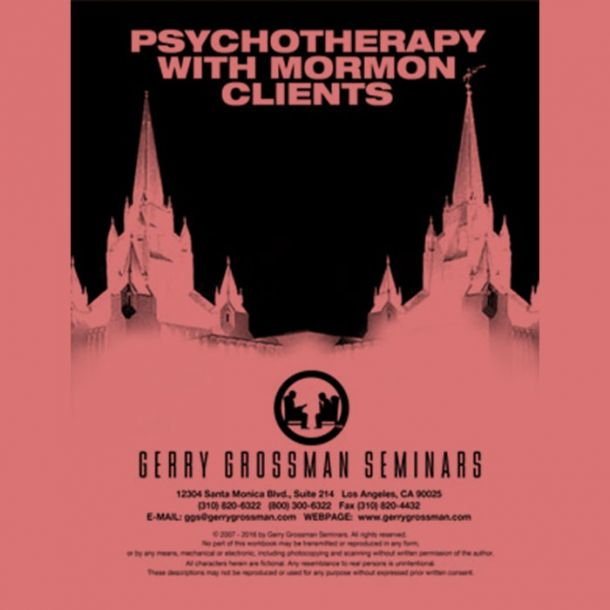 Psychotherapy With Mormon Clients Online Text-based Home Course (3 CE)