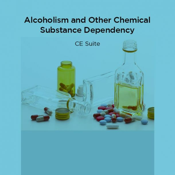 15-Hour Alcoholism and Other Chemical Substance Dependency CE Suite Text-based Course (15 CE)