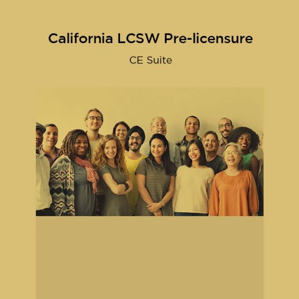 57-Hour California LCSW Pre-licensure CE Suite Text-based Course (57 CE)