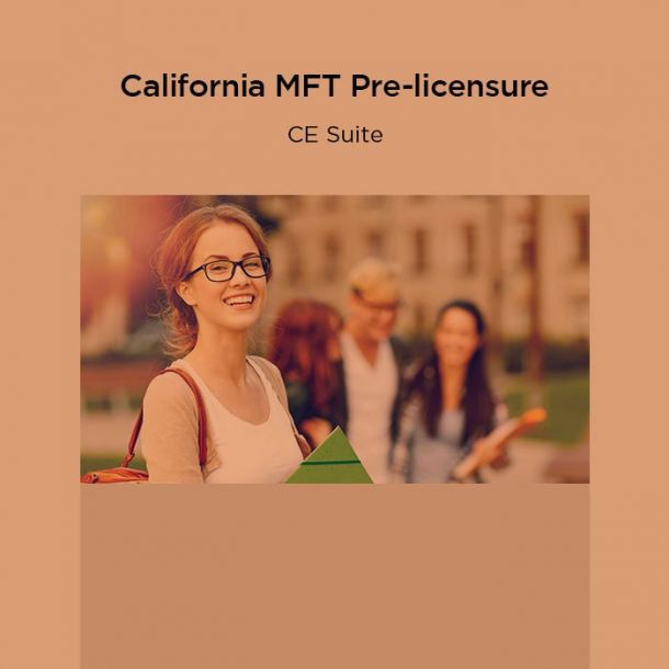 27-Hour California MFT Pre-licensure CE Suite Text-based Course (27 CE)