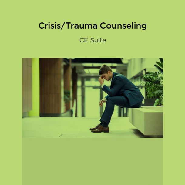 15-Hour Crisis/Trauma Counseling CE Suite Text-based Course (15 CE)