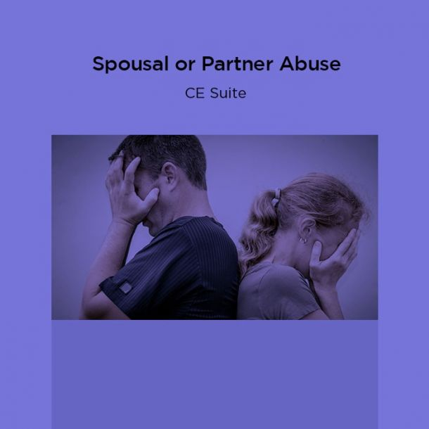 15-Hour Spousal or Partner Abuse CE Suite Text-based Course (15 CE)