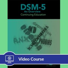 5-Hour CE DSM-5 Video Course